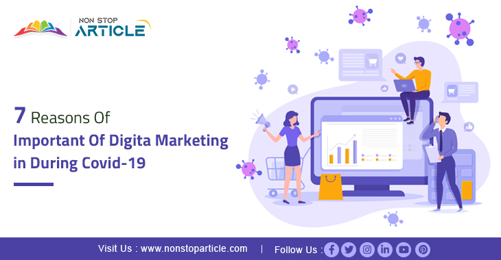 7 Reasons Of Important Of Digital Marketing in During Covid-19
