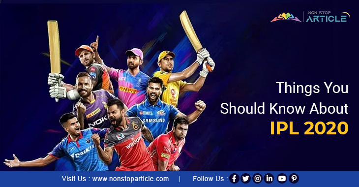 Things You Should Know About IPL 2020