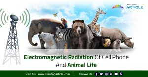 Electromagnetic Radiation Of Cell Phone And The Animal Life