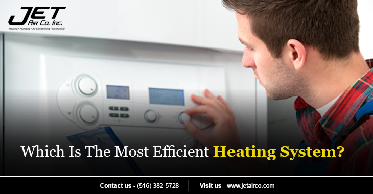 Which Is The Most Efficient Heating System?