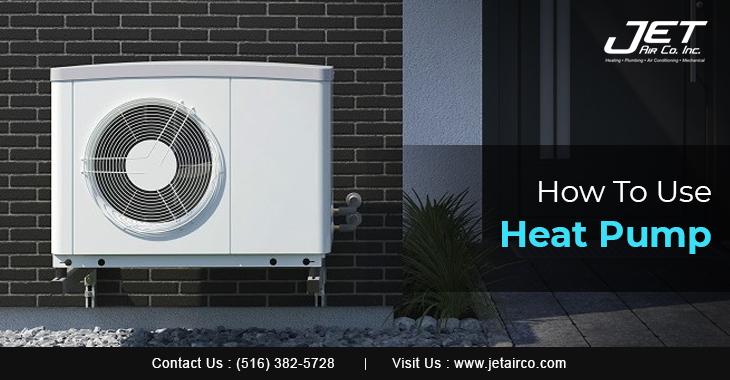 How To Use Heat Pump