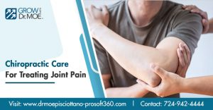Chiropractic Care For Treating Joint Pain