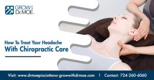 How To Treat Your Headache With Chiropractic Care